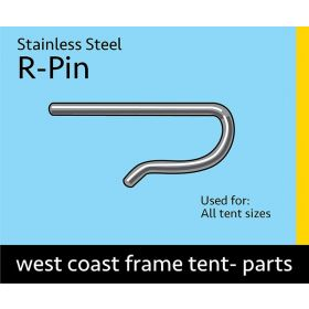Stainless Steel R-Pin for West Coast Frame Tents